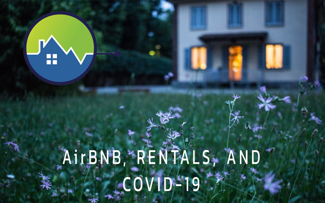 Airbnb, Vacation Rentals, and COVID-19
