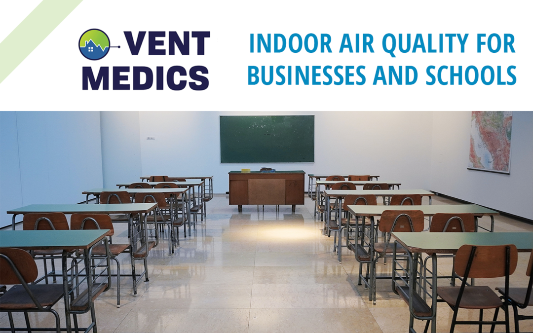 Indoor Air Quality for Businesses and Schools